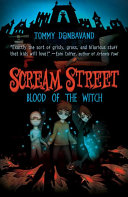 Scream Street: Blood of the Witch ebook