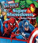 Marvel Super Heroes Super Showdown Action Pop Ups