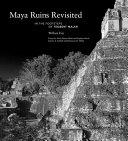 Maya Ruins Revisited