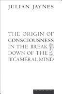 Pdf The Origin of Consciousness in the Breakdown of the Bicameral Mind