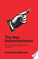 The New Authoritarianism