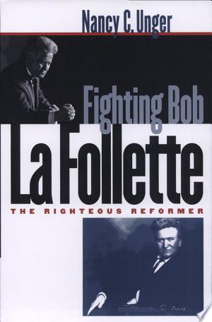 [pdf - epub] Fighting Bob La Follette - Read eBooks Online