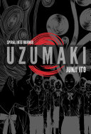 link to Uzumaki : spiral into horror in the TCC library catalog