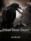 Urban Ghost Slayer