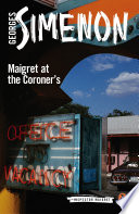 Maigret at the Coroner s