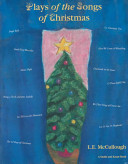 The Plays of the Songs of Christmas