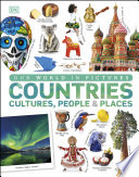 Our World in Pictures  Countries  Cultures  People   Places