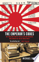 The Emperor's Codes  : The Thrilling Story of the Allied Code Breakers Who Turned the Tide of World War II
