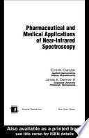 Pharmaceutical and Medical Applications of Near Infrared Spectroscopy
