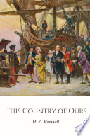 This Country of Ours  The Story of the United States Book PDF