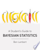 A Student   s Guide to Bayesian Statistics
