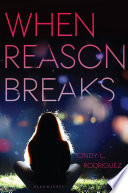 When Reason Breaks Cindy L. Rodriguez Cover