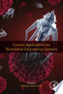 Control Applications for Biomedical Engineering Systems