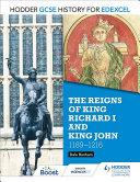 Hodder GCSE History for Edexcel: The reigns of King Richard I and King John, 1189-1216