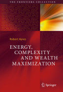 Pdf Energy, Complexity and Wealth Maximization