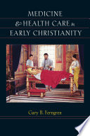 Medicine and Health Care in Early Christianity Book