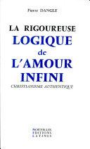 Pdf La Rigoureuse logique de l'amour infini Telecharger