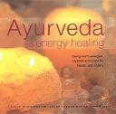 Ayurveda And Energy Healing