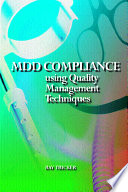 MDD Compliance Using Quality Management Techniques Book