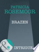 Brazen  Mills   Boon Intrigue   The McKenna Legacy  Book 12