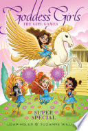 The Girl Games by Joan Holub,Suzanne Williams PDF