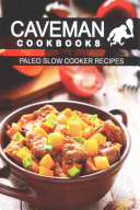 Paleo Slow Cooker Recipes Book PDF