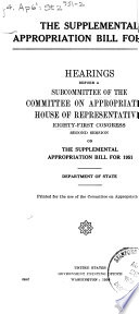 Supplemental Appropriation Bill for 1951  Hearings       81st Congress 2d Session  Department of State Book