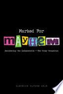 Marked For Mayhem Book