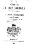 Bulletin archéologique et historique de la Société archéologique de Tarn-et-Garonne
