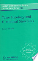 Tame Topology And O Minimal Structures