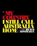 My Country  I Still Call Australia Home