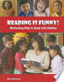 Reading Is Funny Motivating Kids To Read With Riddles Book PDF