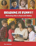 Reading is Funny  Motivating Kids to Read with Riddles
