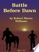 Battle Before Dawn Book