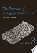 The Enzymes of Biological Membranes Book