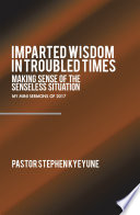 Imparted Wisdom in Troubled Times