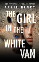 The Girl in the White Van [Pdf/ePub] eBook