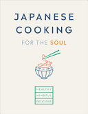 Japanese Cooking for the Soul
