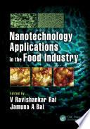 """Nanotechnology Applications in the Food Industry"" by V Ravishankar Rai, Jamuna A Bai"