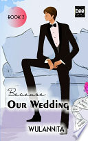 Because our wedding book 2