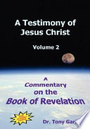 A Testimony Of Jesus Christ Volume 2