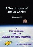 A Testimony of Jesus Christ - Volume 2 Pdf/ePub eBook