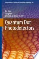 Quantum Dot Photodetectors Book