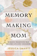 Memory-Making Mom Pdf/ePub eBook