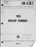 Field Artillery Techniques Book