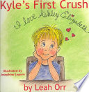 Kyle s First Crush