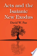 Acts and the Isaianic New Exodus