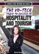 The Vo Tech Track to Success in Hospitality and Tourism