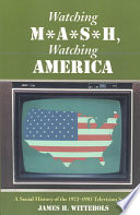 Watching M A S H Watching America