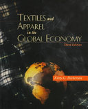 Textiles and Apparel in the Global Economy